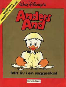 Anders And � Mit liv i en �ggeskal (Denmark)